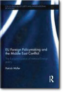 EU Foreign Policymaking and the Middle East Conflict